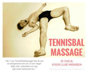 tennisbal massage, Masseren met een tennisbal, triggerpoint massage, Strategisch lui zijn. Fit op het werk, spierpijn, rugpijn, schouderpijn, stress, RSI, nekpijn, muis-arm, detox