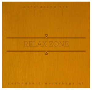 relax zone, wereldconditie. Wereldconditie 'Light', vermoeidheidsklachten, vermoeidheid, burn-outklachten, burn-out preventie, Gezondheid-workshops.nl, Jeanine Theunissen, Chi Kung
